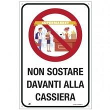 """Cartello alluminio 20x30cm """"NON SOSTARE DAVANTI ALLA CASSIERA"""""""