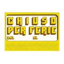 CARTELLO IN CARTONCINO 'CHIUSO PER FERIE' 23x32cm CWR 315/6 (conf. 10 )